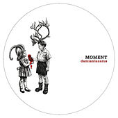 Moment by Damian Lazarus