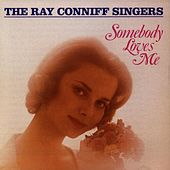 The Ray Conniff Singers - Somebody Loves von Ray Conniff