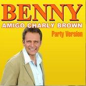 Amigo Charly Brown by Benny