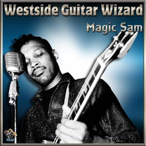 Westside Guitar Wizard by Magic Sam