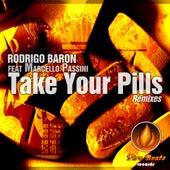 Take Your Pills von Rodrigo Baron