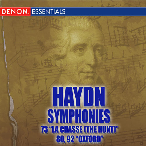 Haydn: Symphonies Nos. 73 'La chasse by Various Artists