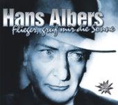 Flieger, Grüß' Mir Die Sonne by Hans Albers