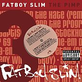 The Pimp by Fatboy Slim