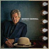 Close Ties de Rodney Crowell