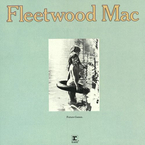 Future Games de Fleetwood Mac