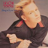 Hang On to Your Love by Jason Donovan