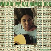 Walkin' My Cat Named Dog von Norma Tanega