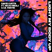 Light My Body Up (feat. Nicki Minaj & Lil Wayne) de David Guetta