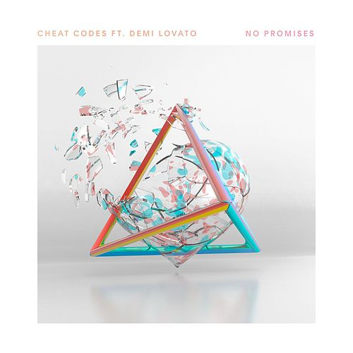 No Promises (feat. Demi Lovato) (Single) by <b>Cheat Codes</b>