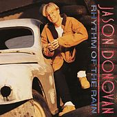 Rhythm of the Rain by Jason Donovan