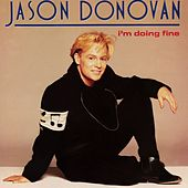I'm Doing Fine by Jason Donovan