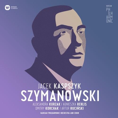 Warsaw Philharmonic: Karol Szymanowski by Warsaw Philharmonic