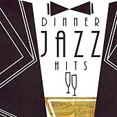 Dinner Jazz Hits de Various Artists