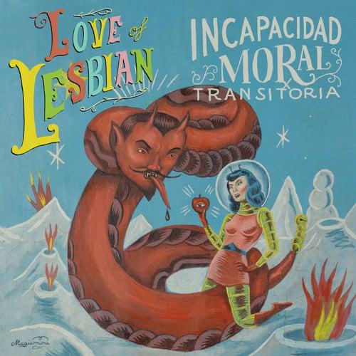 I.M.T. (Incapacidad Moral Transitoria) de Love Of Lesbian