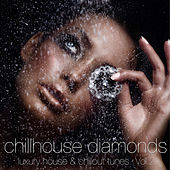 Chillhouse Diamonds, Vol. 2 - Luxury House & Chillout Tunes by Various Artists