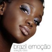 Brazil Emoção - Seleção Dois von Various Artists