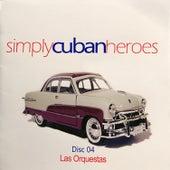 Simply Cuban Heroes, Vol. 4 by Various Artists