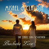 Bachata Love: The Stars Sing Together by Claudia