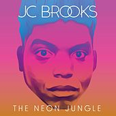 The Neon Jungle by JC Brooks