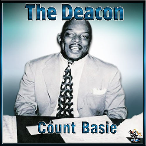 The Deacon by Count Basie