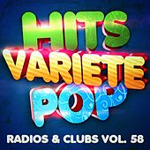 Hits Variété Pop, Vol. 58 (Top radios & clubs) by Hits Variété Pop