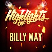 Highlights of Billy May von Billy May