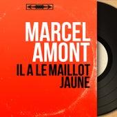 Il a le maillot jaune (Mono Version) de Marcel Amont
