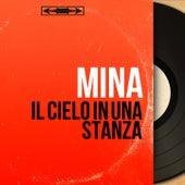Il cielo in una stanza (Mono version) by Mina