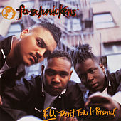 F.U.-Don't Take It Personal de Fu-Schnickens