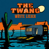 Wüste Lieder by Twang