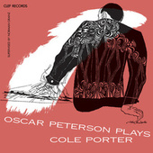 Oscar Peterson Plays Cole Porter by Oscar Peterson