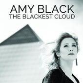 The Blackest Cloud by Amy Black