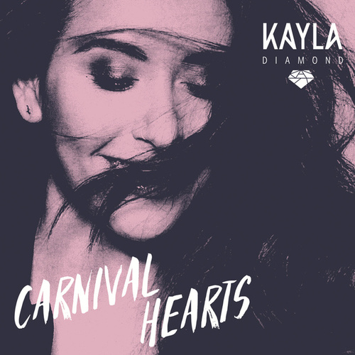 Carnival Hearts by Kayla Diamond