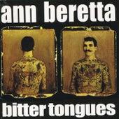Bitter Tongues von Ann Beretta