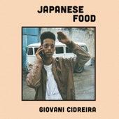 Japanese Food by Giovani Cidreira