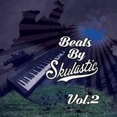 Beats by Skulastic, Vol. 2 by Skulastic