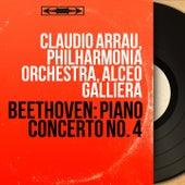 Beethoven: Piano Concerto No. 4 (Mono Version) von Claudio Arrau
