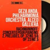 Rachmaninoff: Concerto pour piano No. 2, Préludes, Op. 32 No. 5 & Op. 23 No. 5 (Mono Version) by Various Artists