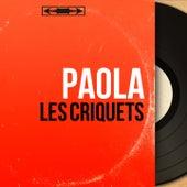 Les criquets (Mono Version) de Paola