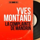 La complainte de Mandrin (Mono Version) by Yves Montand