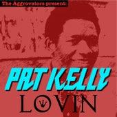 Lovin' by Pat Kelly