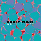 Honey Punch Nu Disco, Vol. 1 by Various Artists
