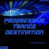 Progressive Trance Destination by Various Artists