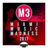 M3 - Miami Music Madness 2017 de Various Artists