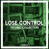 Lose Control Techno Collection, Vol. 1 by Various Artists