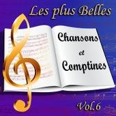 Les plus belles chansons et comptines : L'éveil des enfants en chansons, vol. 6 (Berceuses, contes, Noël) de Various Artists