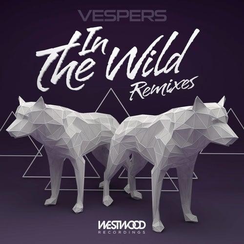 In The Wild Remixes by VESPERS