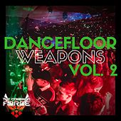 Dance Floor Weapons Vol.2 by Various Artists