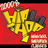 2000's Hip Hop Highschool Throwback Classics by Various Artists